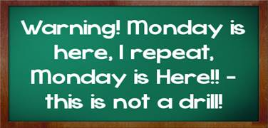 Image result for happy monday sarcastic