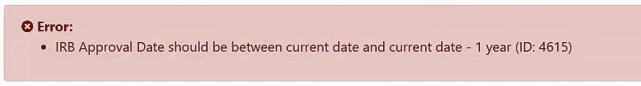 Figure 2: Error message for an invalid IRB Approval Date